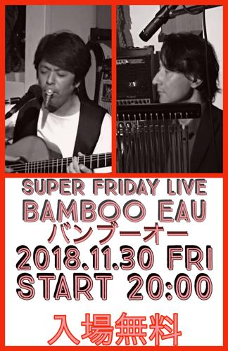 Super Friday 〜 Bamboo Eau Live 〜