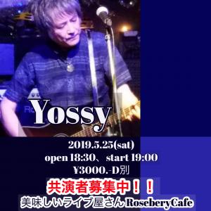 YOSSEY LIVE!!