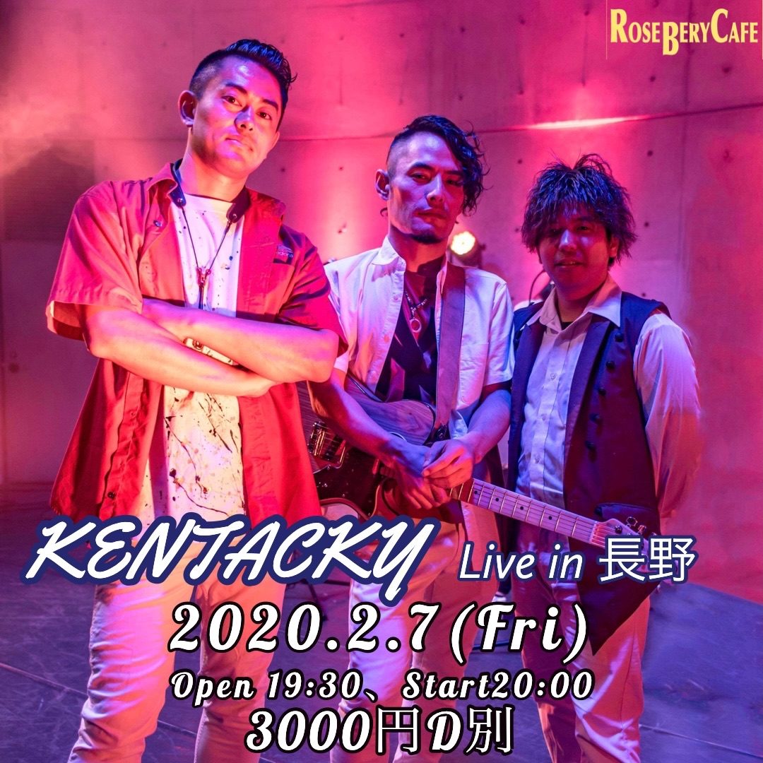 KENTACKY Live in 長野